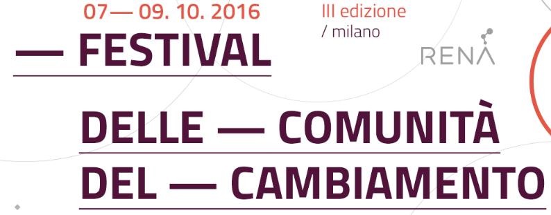 Al via il terzo Festival delle Comunità del Cambiamento